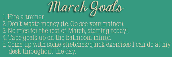 Let's Get Physical March Goals